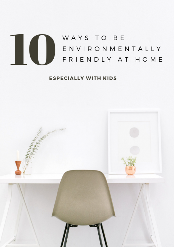 How to be Environmentally Friendly at Home